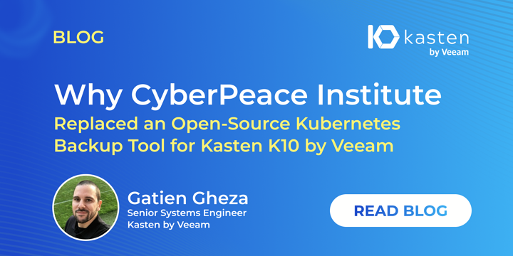 CyberPeaceInstituteReplaces Open Source Backup Tool for Kasten K10