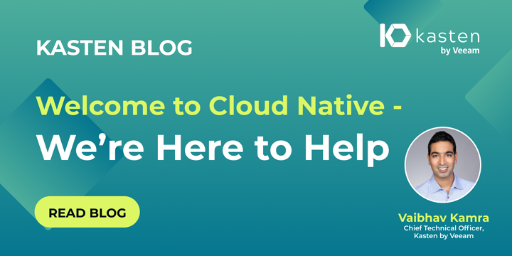Welcome to Cloud Native - We're Here to Help