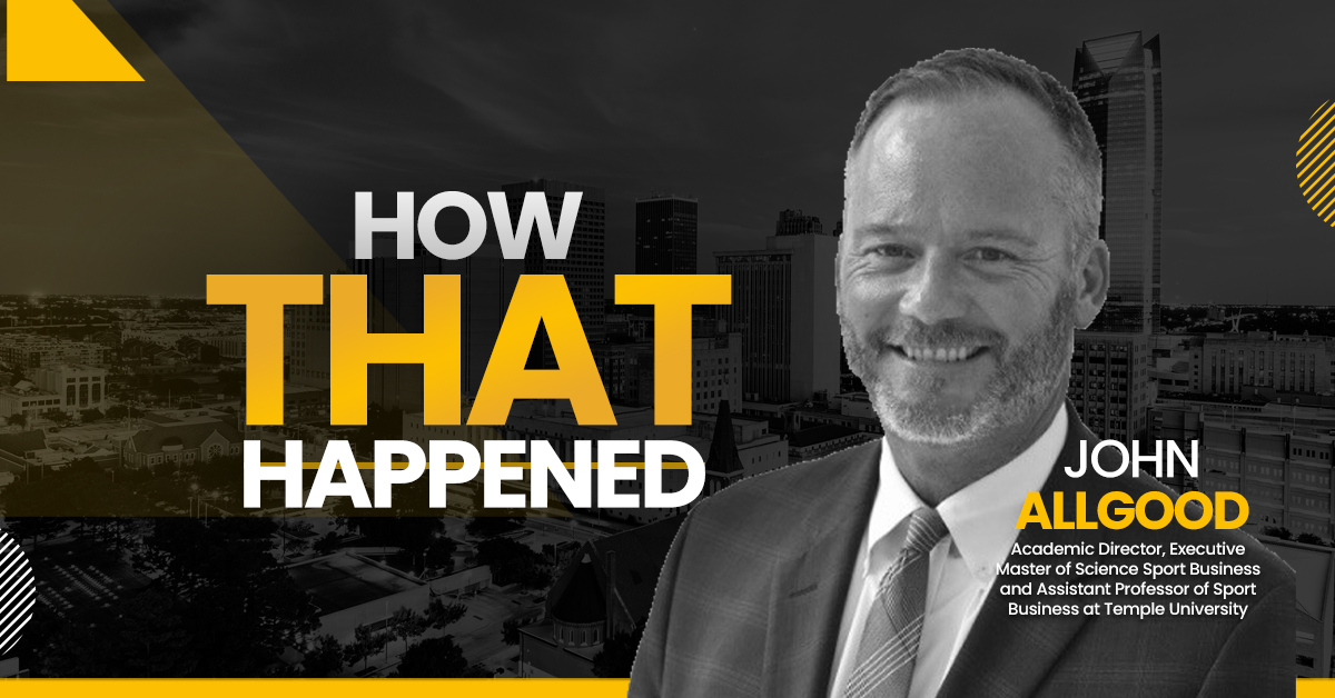 "John Allgood Temple University - ""How That Happened"""