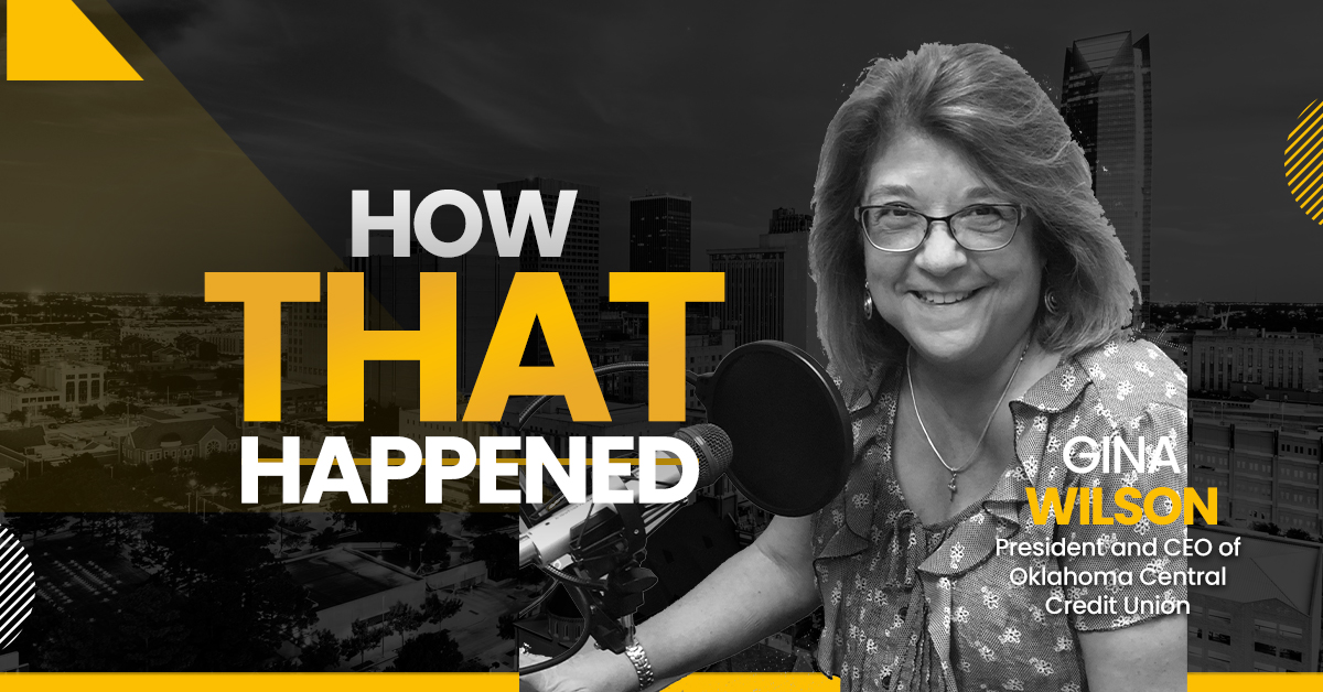 """Gina Wilson Oklahoma Central Credit Union - """"How That Happened"""""""