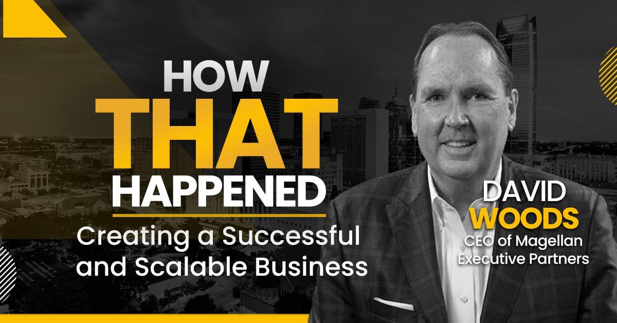 David Woods - Magellan Executive Partners - Expanding Your Network