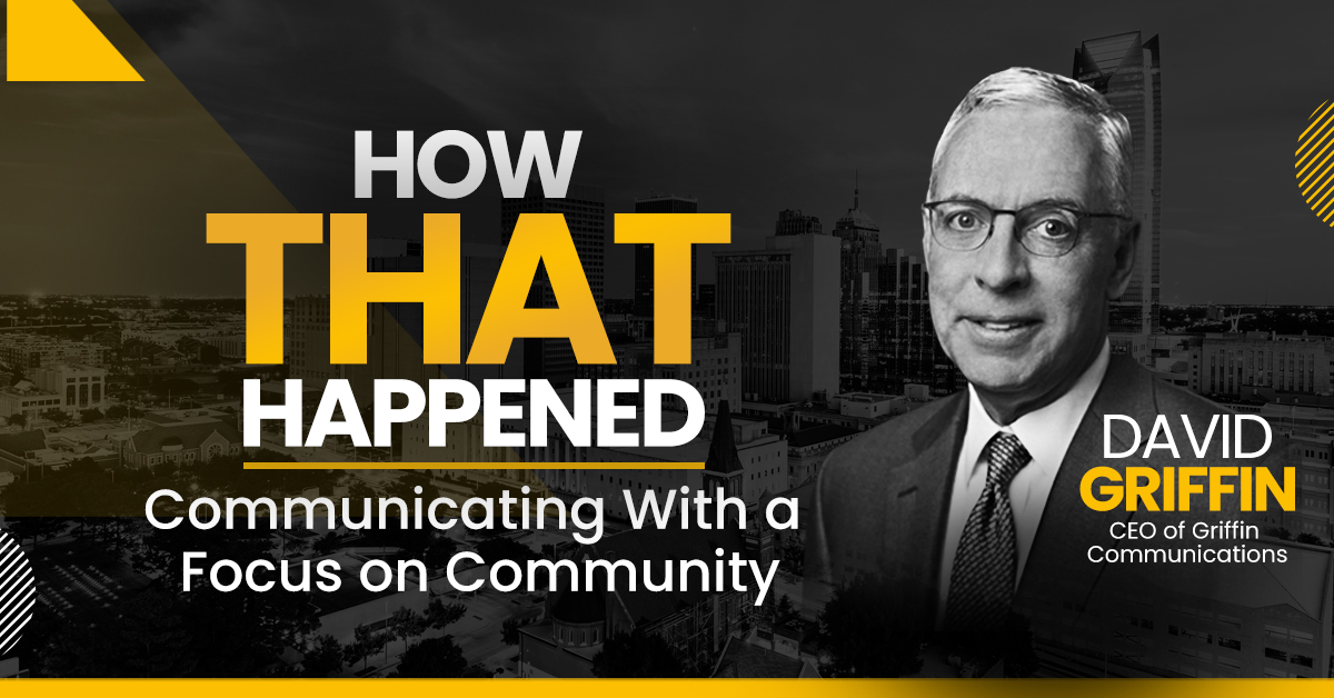 David Griffin - Griffin Communications - Communicating With a Focus on Community