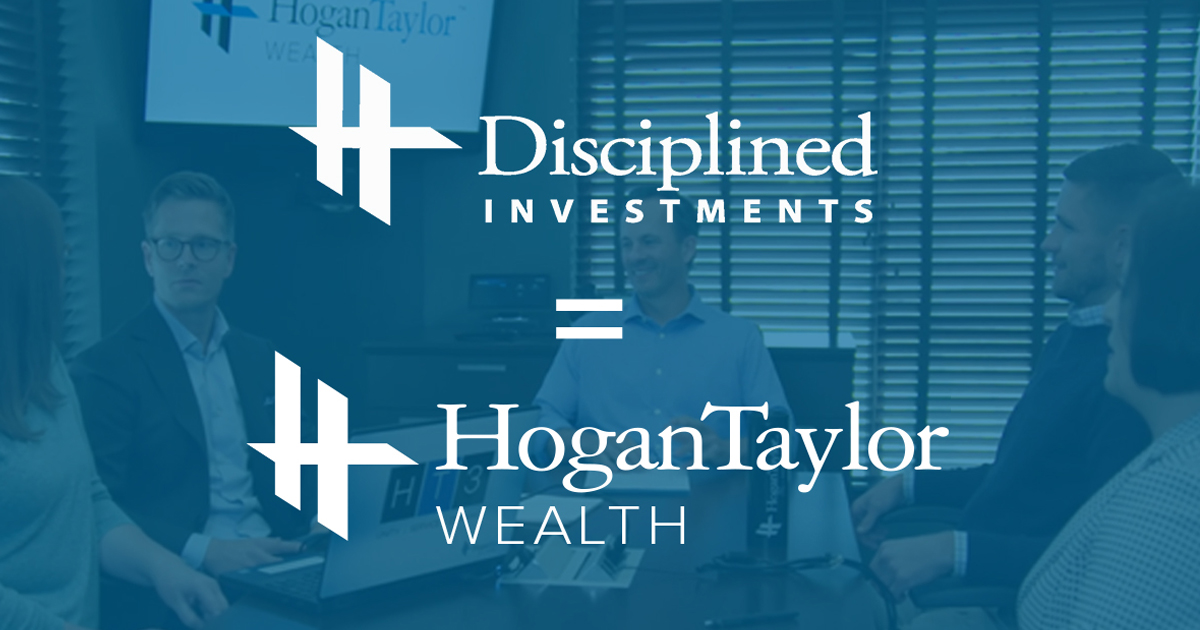 Disciplined Investments is now HogaTaylor Wealth