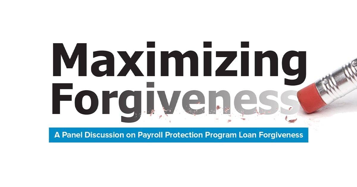 maximizing forgiveness a panel discussion