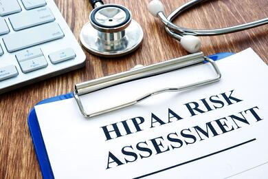 Why a HIPAA Risk Assessment is Critical to Achieving Compliance