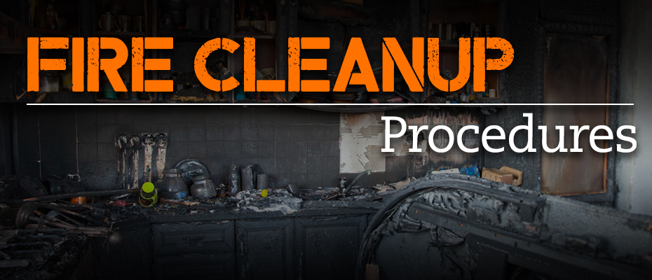 Fire Cleanup Procedures