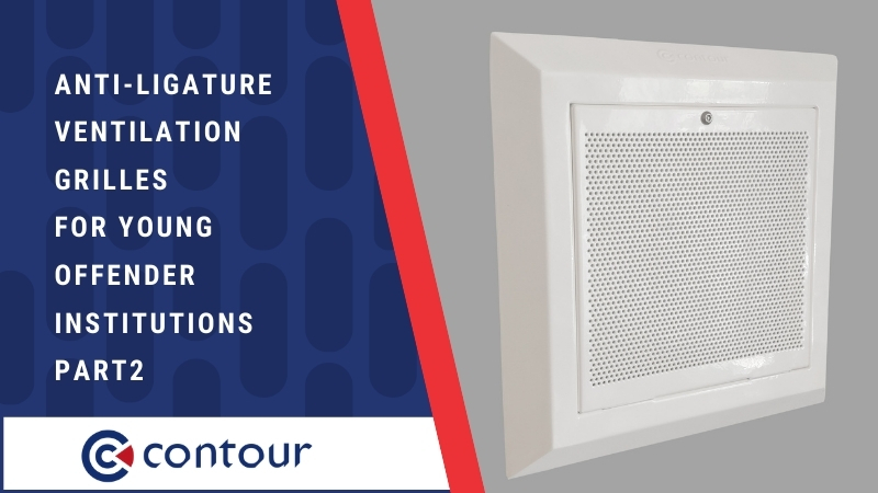 Anti-Ligature Ventilation Grilles For Young Offender Institutions Pt.2