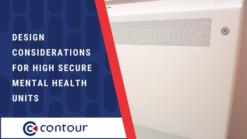 Design Considerations For High Secure Mental Health Units