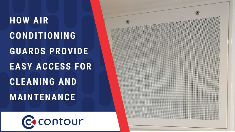 How Air Conditioning Guards Provide Access For Cleaning & Maintenance