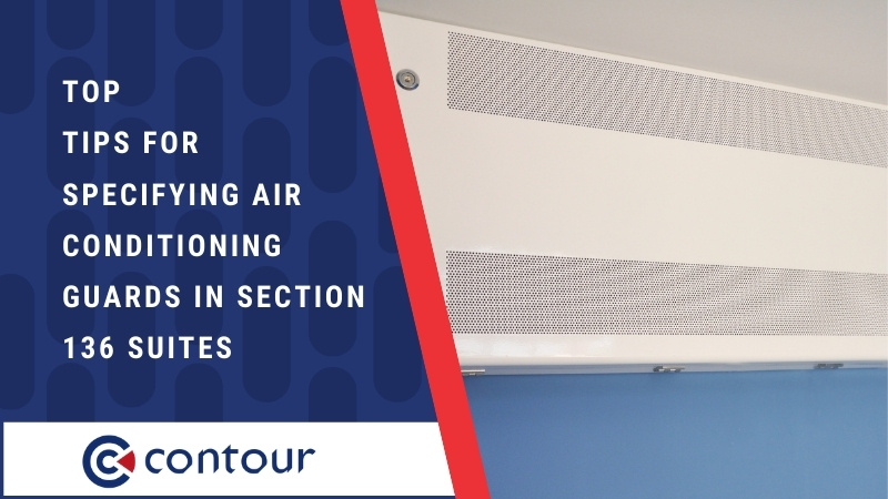 Top Tips For Specifying Air Conditioning Guards In Section 136 Suites