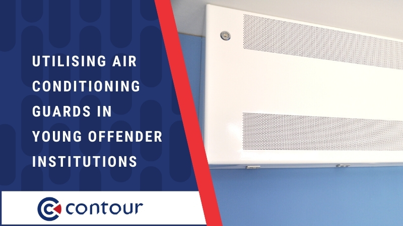 Utilising Air Conditioning Guards In Young Offender Institutions