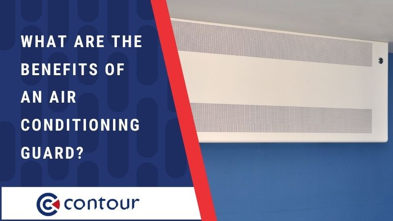 What Are The Benefits Of An Air Conditioning Guard?