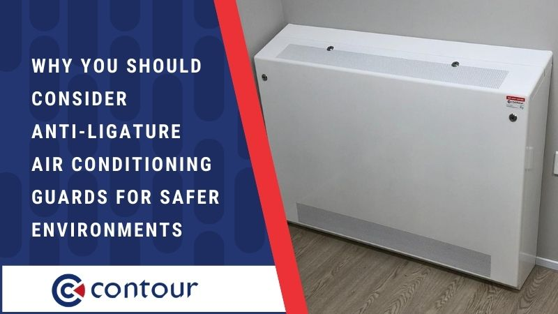 Why You Should Consider Anti-Ligature Air Conditioning Guards