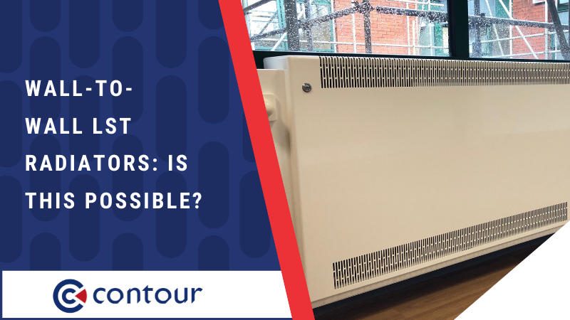 Wall-To-Wall LST Radiators: Is This Possible?