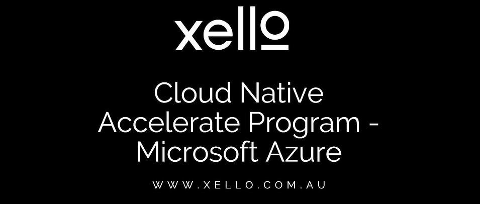 Xello Expands Azure Business To Cloud Native Accelerate Program