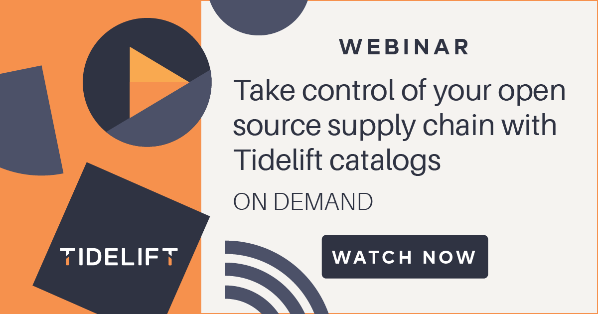 Take control of your open source software supply chain with Tidelift catalogs