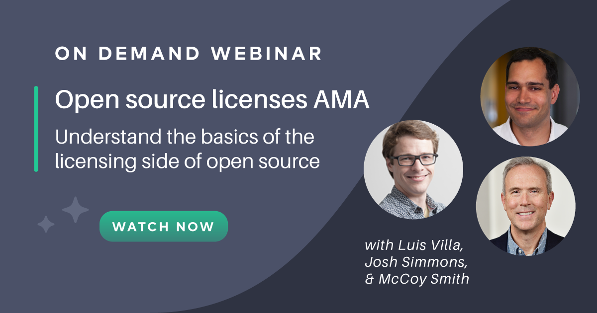 Open source licenses AMA part 2