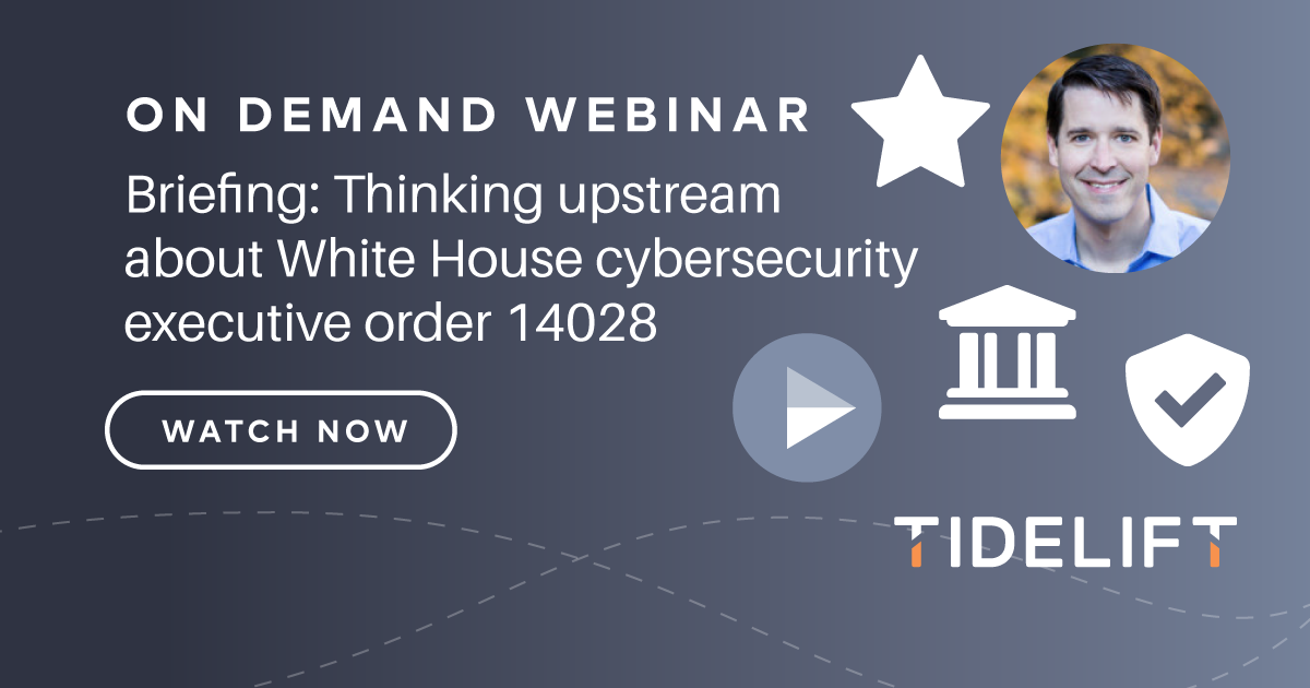 Briefing: Thinking upstream about White House cybersecurity executive order 14028