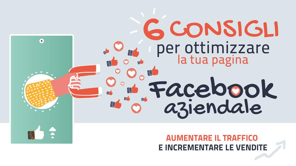 6 consigli per ottimizzare la tua pagina Facebook aziendale