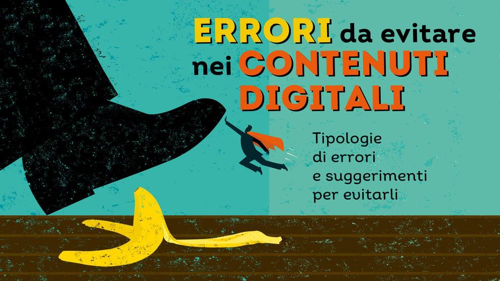 6 errori da evitare nella creazione dei contenuti digitali