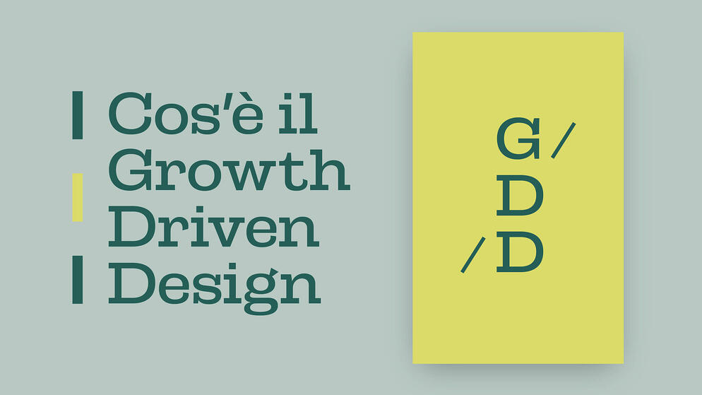 Cos'è il Growth Driven Design