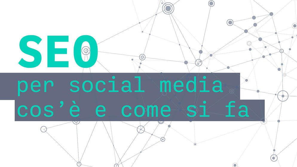 seo per social media cos'è e come si fa