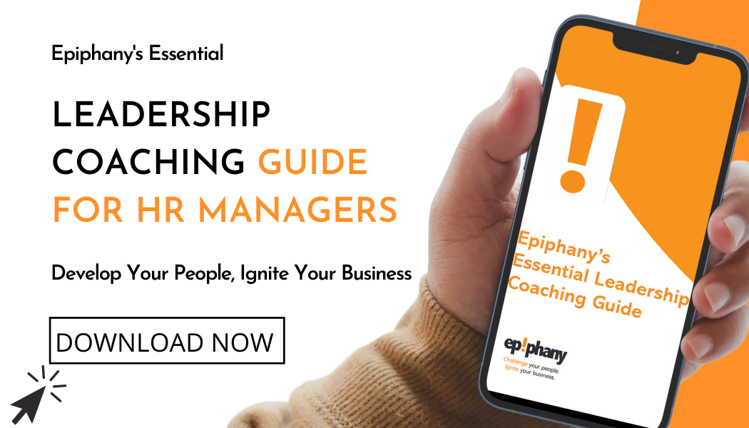 Epiphany's essential leadership coaching guide for hr managers: download now