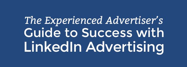 This Week in Ad Tech: LinkedIn Ads Success Guide, Facebook Retargeting Tips, FTC Cracks Down & More...