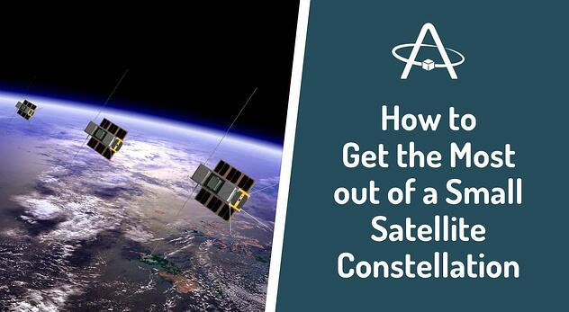 How to Get the Most out of a Small Satellite Constellation