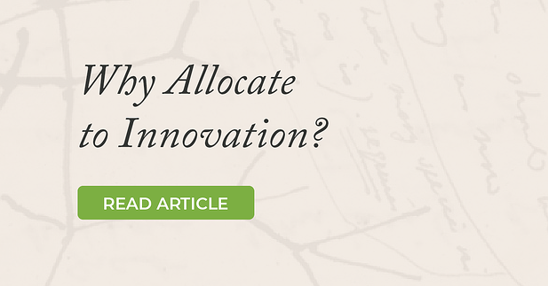 Why Allocate to Innovation?