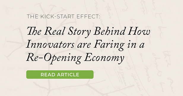 The Kick-Start Effect: The Real Story Behind How Innovators are Faring in a Re-Opening Economy