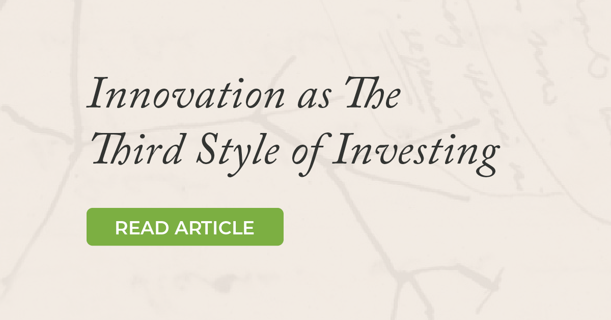 Innovation as The Third Style of Investing