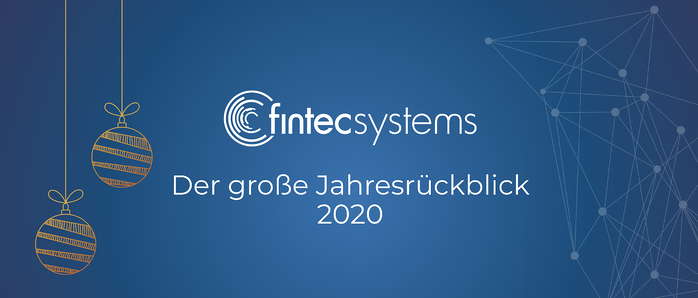 FinTecSystems Year in Review 2020