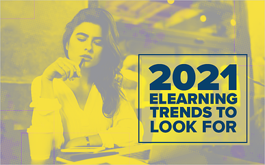 2021 eLearning Trends to Look For
