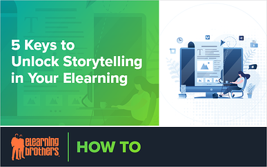 Webinar: 5 Keys to Unlock Storytelling in Your eLearning