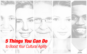 5 Things You Can Do to Boost Your Cultural Agility in eLearning Development