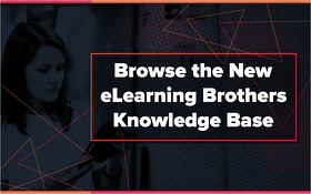Browse the New eLearning Brothers Knowledge Base
