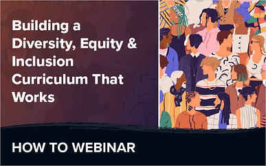Building a Diversity, Equity, and Inclusion Training Curriculum That Works