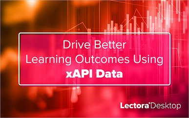 Drive Better Learning Outcomes Using xAPI Data