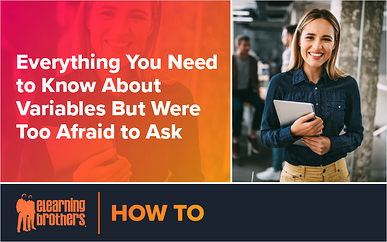 Webinar: Everything You Need to Know About Variables But Were Too Afraid to Ask