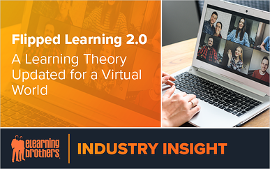 Webinar: Flipped Learning 2.0 - A Learning Theory Updated for a Virtual World