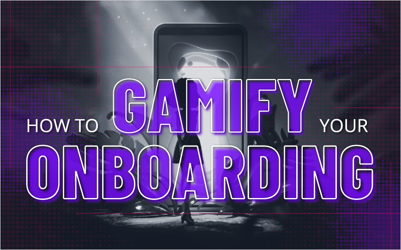 How To Gamify Your Onboarding