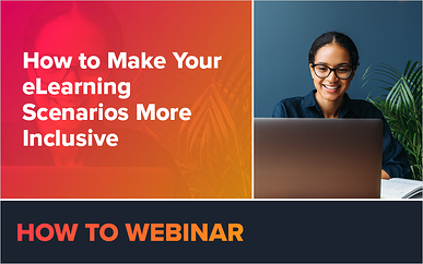 How to Make Your eLearning Scenarios More Inclusive