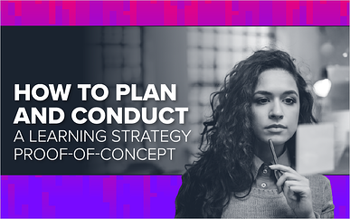 How to Plan and Conduct a Learning Strategy Proof-of-Concept