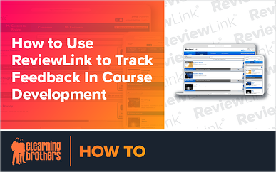 Webinar: How to Use ReviewLink to Track Feedback In Course Development