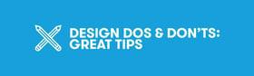 Design Dos & Don'ts: Great Tips