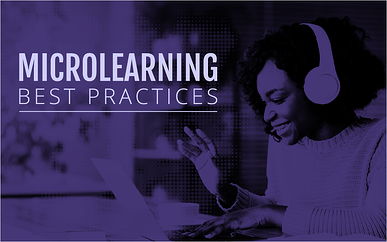 Microlearning Best Practices