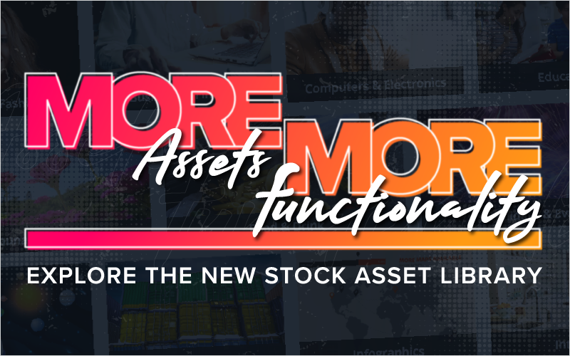 More Assets, More Functionality: Explore the New Stock Asset Library