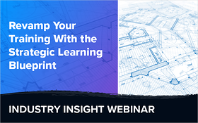 Revamp Your Training With The Strategic Learning Blueprint