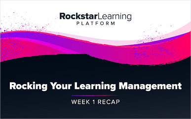 Rocking Your Learning Management: Week 1 - Channels, Events & Boards